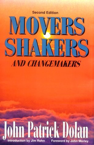 Movers, Shakers and Changemakers: Dolan, John Patrick
