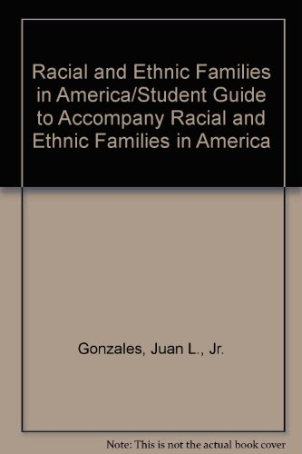 9780840394804: Racial and Ethnic Families in America/Student Guide to Accompany Racial and Ethnic Families in America