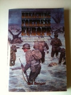 9780840395160: Breaching Fortress Europe/the Story of U.S. Engineers in Normandy on D-Day/Book and Maps