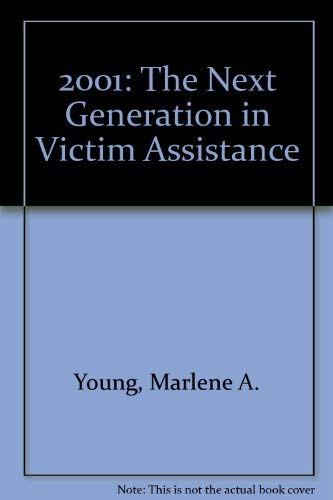 9780840395405: 2001: The Next Generation in Victim Assistance