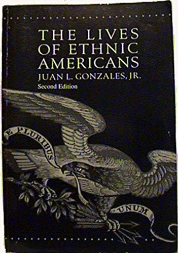 The Lives of Ethnic Americans: Gonzales Jr., Juan