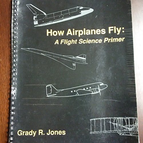 9780840397294: How Airplanes Fly: A Flight Science Primer