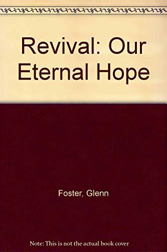 9780840397775: Revival: Our Eternal Hope