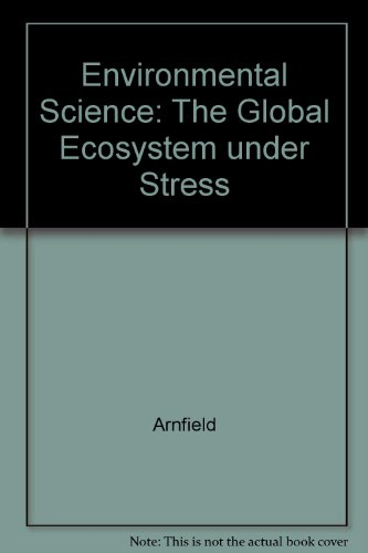 9780840398826: Environmental Science: The Global Ecosystem under Stress