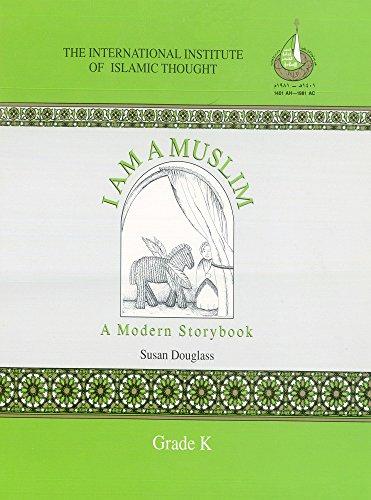 I Am a Muslim, A Modern Storybook: Douglass, Susan