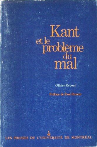9780840501684: Kant et le problème du mal (French Edition)