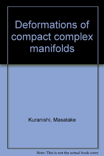 9780840501714: Deformations of compact complex manifolds