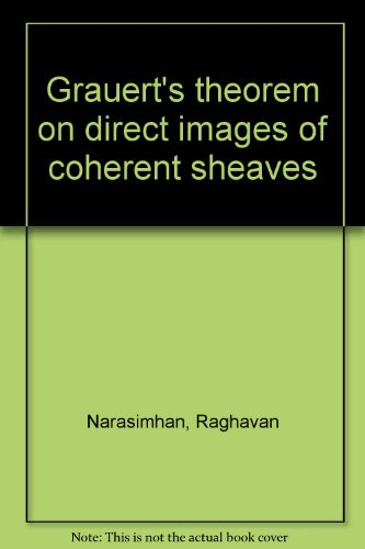 9780840501721: Grauert's theorem on direct images of coherent sheaves