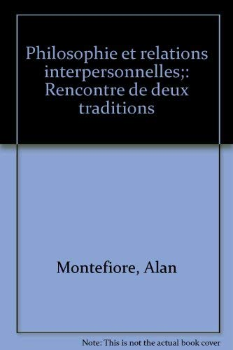 9780840502131: Philosophie et relations interpersonnelles: Rencontre de deux traditions (French Edition)