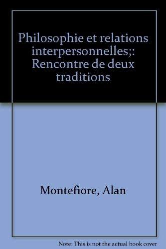 9780840502131: Philosophie et relations interpersonnelles;: Rencontre de deux traditions (French Edition)