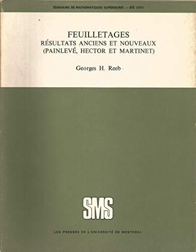 Feuilletages Resultats Anciens et Nouveax (painleve, Hector: Reeb Georges H.