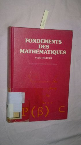 9780840503480: Fondements des mathematiques: Introduction a une philosophie constructiviste