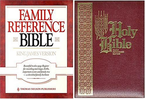 Holy Bible: Family Reference Edition: Thomas Nelson
