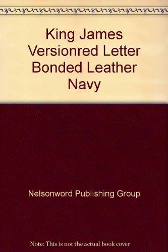9780840705983: King James Versionred Letter Bonded Leather Navy