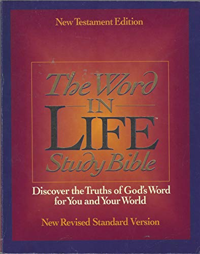 9780840708168: Word In Life Study Bible - NKJV and NRSV (New Testament Version only)