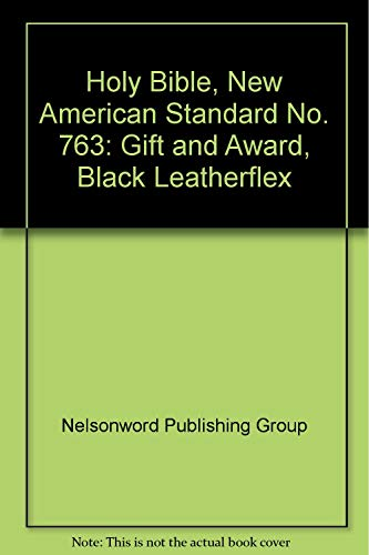 9780840708755: Holy Bible, New American Standard No. 763: Gift and Award, Black Leatherflex