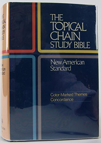 9780840711267: The topical chain study Bible, New American Standard