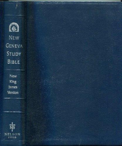 Holy Bible: New Geneva Study Bible, New: Nelsonword [Creator]