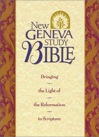 9780840711496: Holy Bible: New Geneva Study Bible, New King James Version, Burgundy Genuine Leather (Style No 2996Bg/Burgundy)