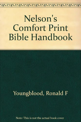 Nelson's Comfort Print Bible Handbook (0840711530) by Thomas Nelson Publishers