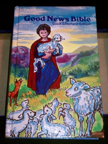 The Good News Bible: Good Shepherd Children's