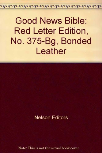9780840712165: Good News Bible: Red Letter Edition, No. 375-Bg, Bonded Leather