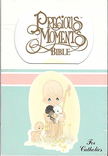 9780840712639: Precious Moments Bible/Catholic Edition/Today's English Version/1270W/White-Leather-Flex