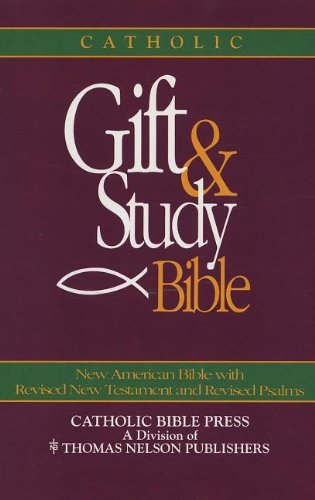 9780840712929: Catholic: Gift And Study Bible, New American Bible with Revised New Testament and Revised Psalms