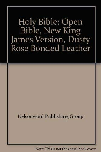 9780840715104: Holy Bible: Open Bible, New King James Version, Dusty Rose Bonded Leather