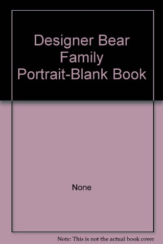 Designer Bear Family Portrait-Blank Book: None