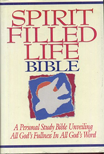 9780840718006: Spirit Filled Life Bible: A Personal Study Bible Unveiling All God's Fullness in All God's Word (New King James Version)