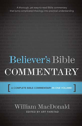 9780840719720: Believer's Bible Commentary: A Complete Bible Commentary in One Volume