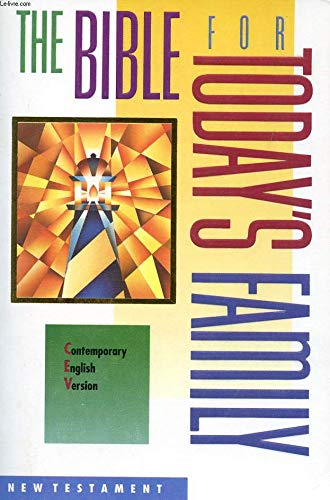 9780840720306: The Bible for Today's Family: Contemporary English Version : New Testament
