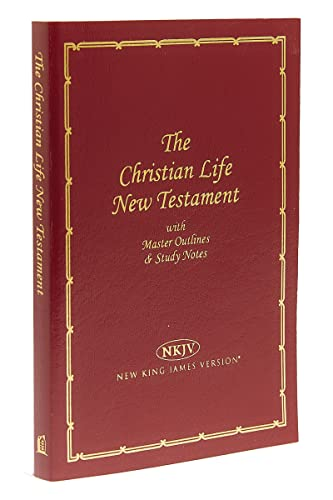 9780840721785: Christian Life New Testament With Master Outlines And Study Notes