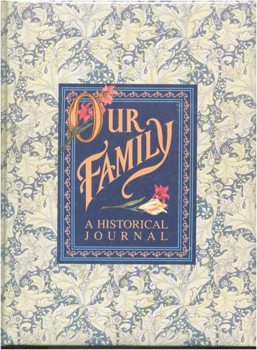 9780840723239: Our Family: A Historical Journal
