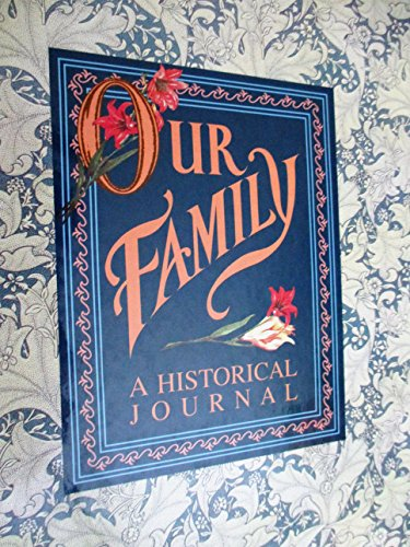 Our Family: A Historical Journal: No Author