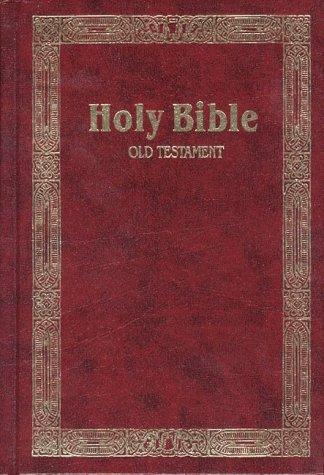 Holy Bible: King James Version: Old Testament