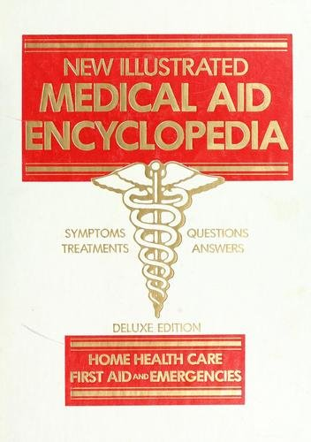 9780840730374: Cover of: The New illustrated medical aid encyclopedia by medical contributors, James A. Brussel ... [et al.] ; editor, Leroy E. Burney. Manage Covers The New illustrated medical aid encyclopedia first aid and emergencies Deluxe ed.