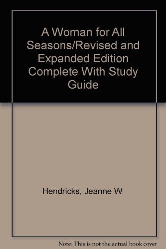9780840730466: A Woman for All Seasons/Revised and Expanded Edition Complete With Study Guide