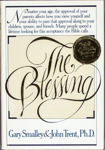 The Blessing: Smalley, Gary; Trent, John T.
