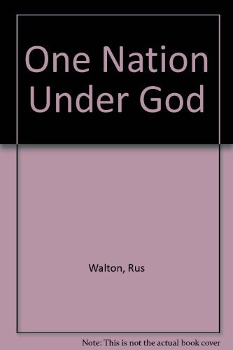 9780840730930: One Nation Under God