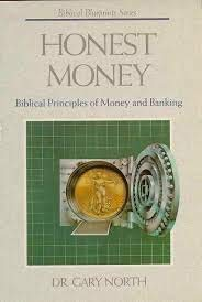 9780840730947: Honest Money: The Biblical Blueprint for Money and Banking (The Biblical Blueprint Series)
