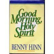 9780840731814: Good Morning, Holy Spirit