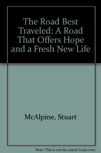 9780840731845: The Road Best Traveled: A Road That Offers Hope and a Fresh New Life