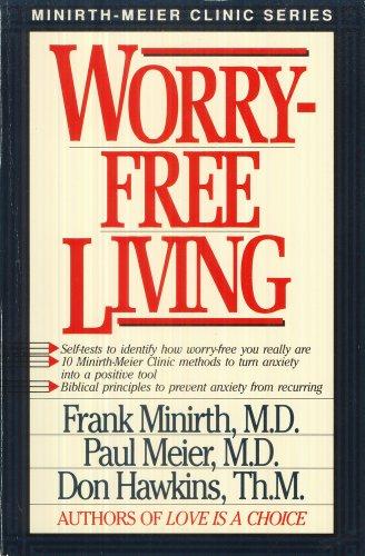 9780840731937: Worry-Free Living