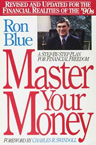 9780840731944: Master Your Money: A Step-By-Step Plan for Financial Freedom Revised and Updated for the Financial Realities of the 90s