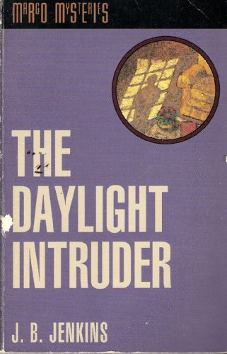 The Daylight Intruder (The Margo Mysteries, Book 2) (Reprint of Karlyn): Jerry B. Jenkins
