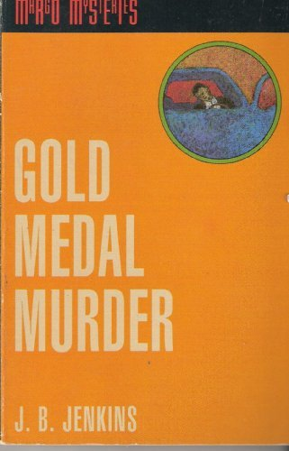 Gold Medal Murder (Margo Mysteries Book Six)