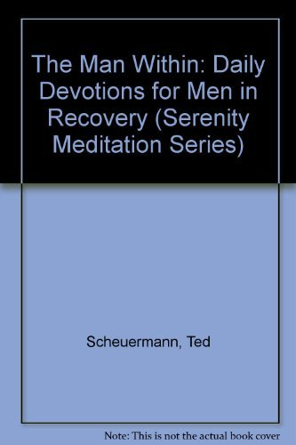 9780840732408: The Man Within: Daily Devotions for Men in Recovery (Serenity Meditation Series)