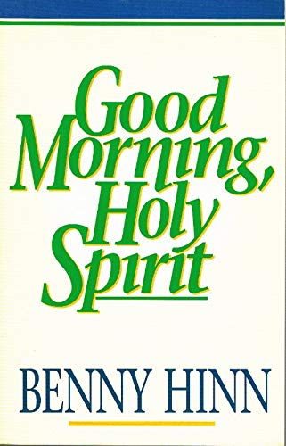 9780840732422: Good Morning, Holy Spirit